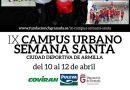 IX CAMPUS URBANO DE SEMANA SANTA FUNDACIÓN CBG.