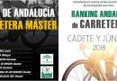 FECHAS DE LA COPA ANDALUCÍA Y RANKING ANDALUZ CARRETERA 2018